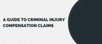 A Guide to Criminal Injury Compensation Claims