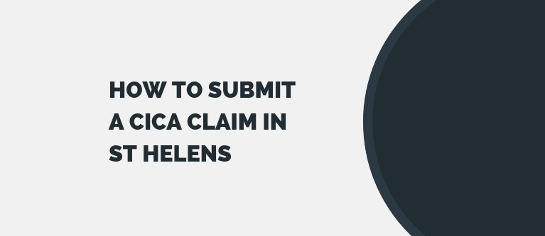 How to submit a CICA Claim in St Helens