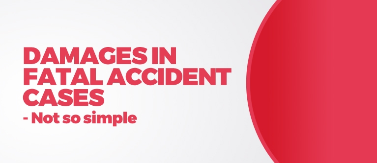St Helens Law - Damages in Fatal Accident Cases - Not So Simple