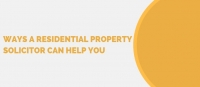 Ways A Residential Property Solicitor Can Help You